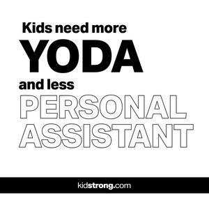 Kids Need More Yoda