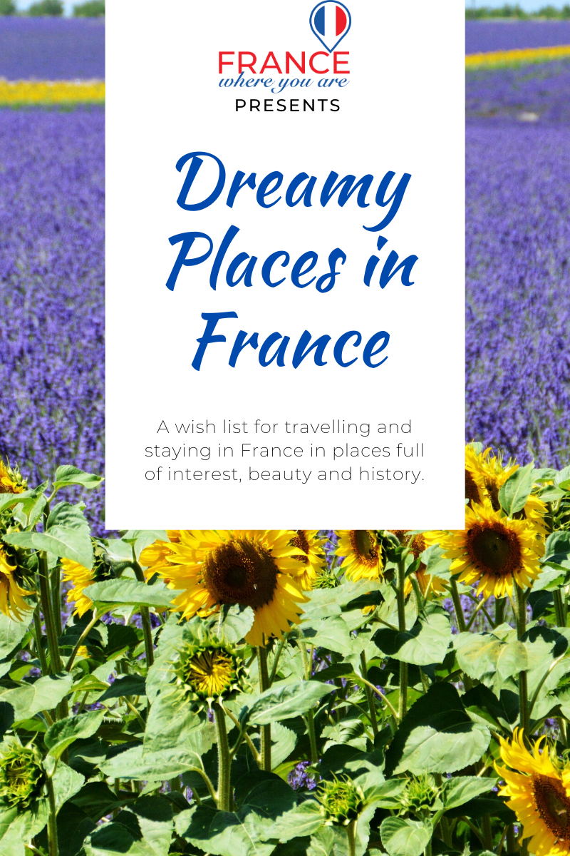 sunflowers and lavender fields in France for dreamy places in France and francophile travel