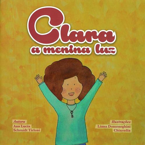 Livro: Clara, A menina Luz