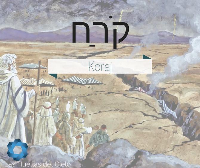Porción semanal de la Torah: Koraj