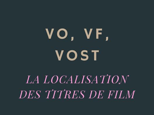 5 méthodes pour localiser les titres de film étrangers