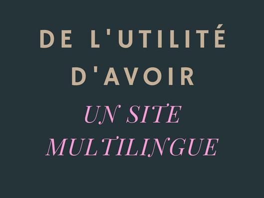 Pourquoi traduire un site web ?