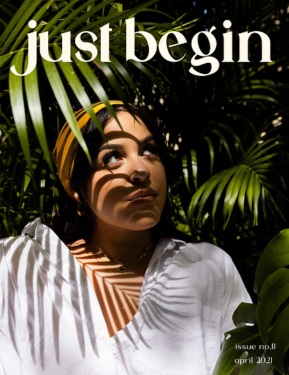 JUST BEGIN MAG | ISSUE #11.png