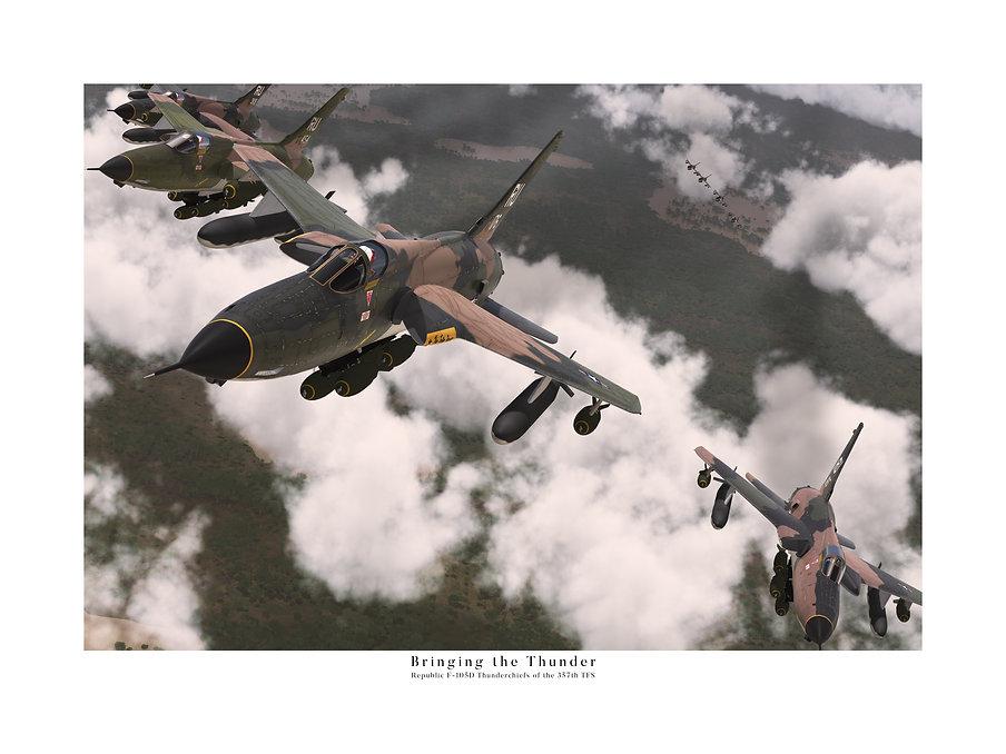 Bringing the Thunder: The Republic F-105D Thunderchief