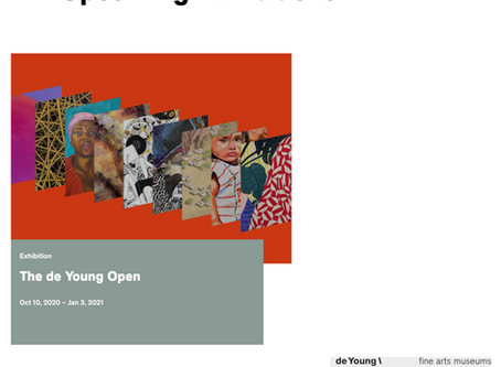 Don't miss Bay Area artists including myself,in the de Young open.