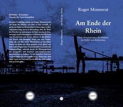 Monnerat, Am Ende der Rhein