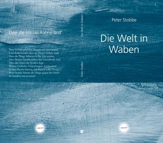 Peter Stobbe, Die Welt in Waben