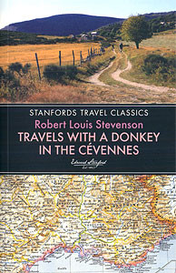 Travel writing classics:  Travels with a Donkey in the Cévennes
