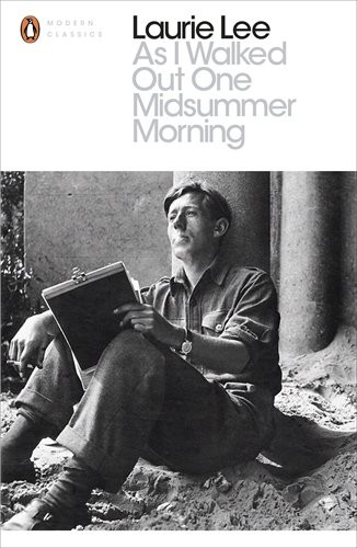 Travel writing classics:  As I Walked Out One Midsummer Morning