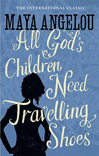 Travel writing classics:  All God's Children Need Traveling Shoes