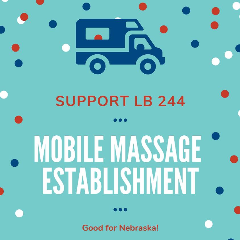 LB 244 Hearing - Allow For Mobile Massage Establishments