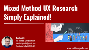 Mixed Method UX Research Simply Explained!