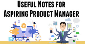 Note for Aspiring Product Managers!