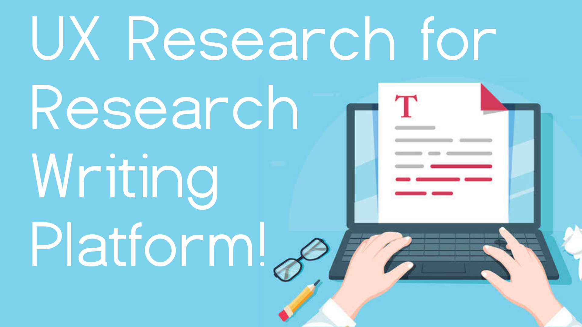UX Research for Research Writing Tool