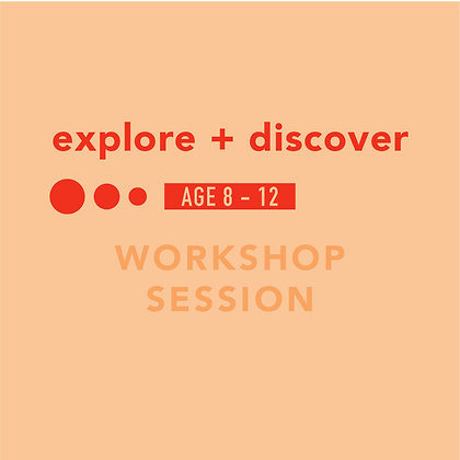 explore + discover workshop session