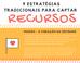 ESTRATÉGIAS TRADICIONAIS PARA CAPTAR RECURSOS
