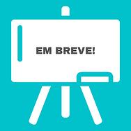 EM BREVE (2).png