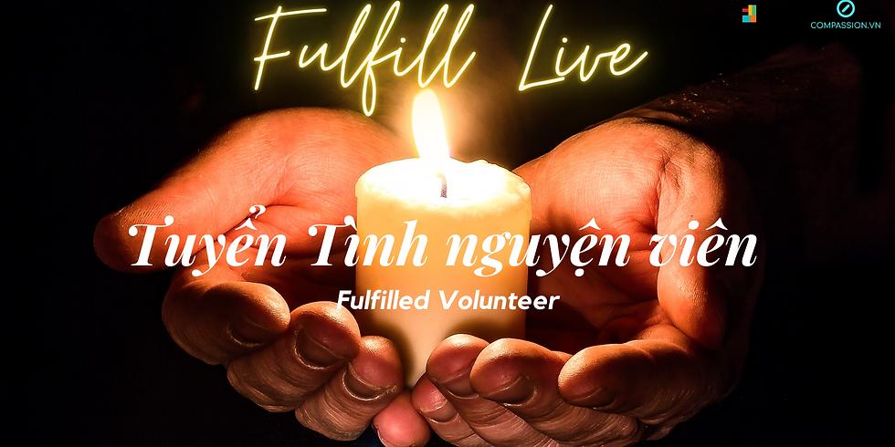 Tìm Cộng Sự: Ban Tổ Chức & Những Người Bạn Chương Trình Fulfill Live - Sống Đủ Đầy 31/01/2020