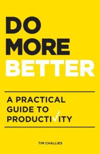 """Do More Better"" by Tim Challies"