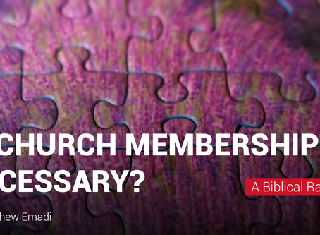 Is Church Membership Necessary for the Christian Life?