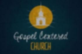 Gospel Centered Church.jpg