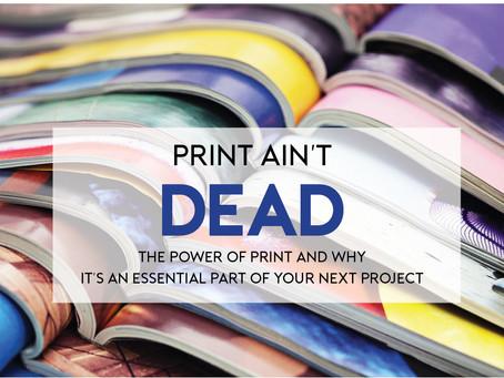 Print Ain't Dead