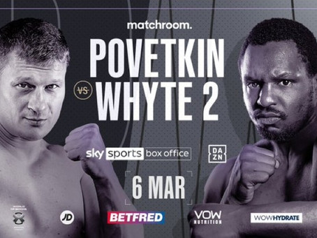 Whyte v Povetkin now 27th March.  Gibraltar.
