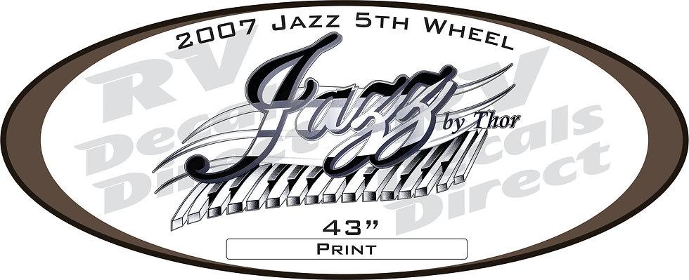 2007 Jazz 5th Wheel