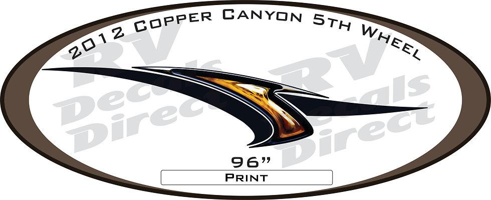 2012 Copper Canyon 5th Wheel