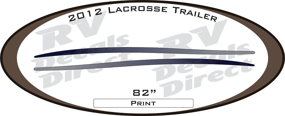2012 Lacrosse Travel Trailer