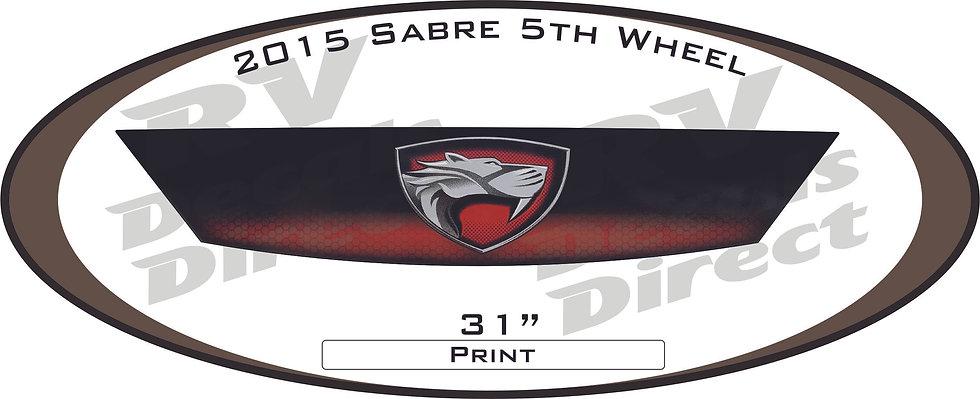 2015 Sabre 5th Wheel