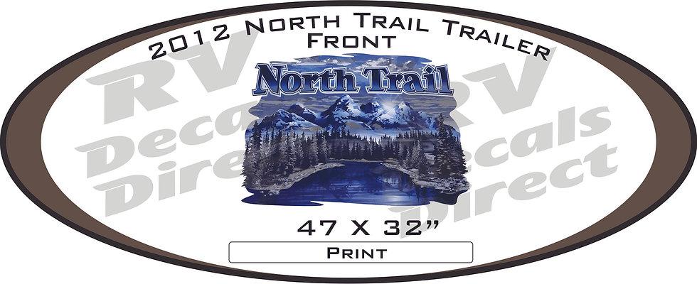 2012 North Trail Travel Trailer