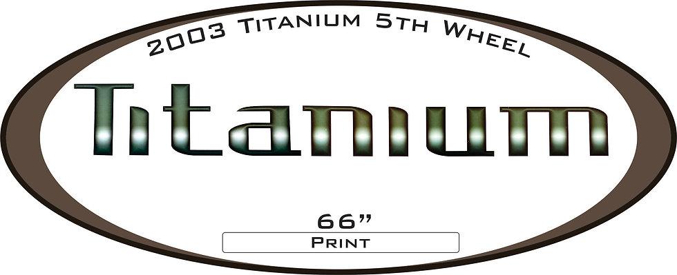 2003 Titanium 5th Wheel
