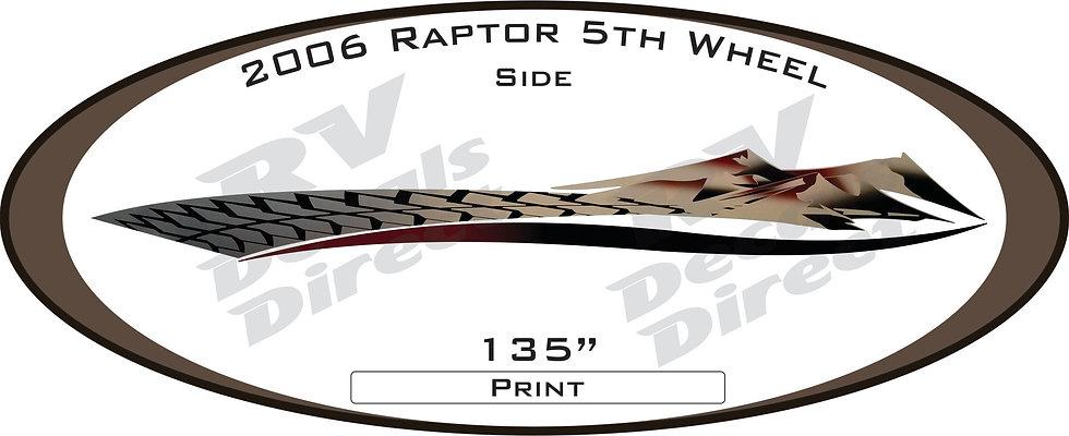 2006 Raptor 5th Wheel