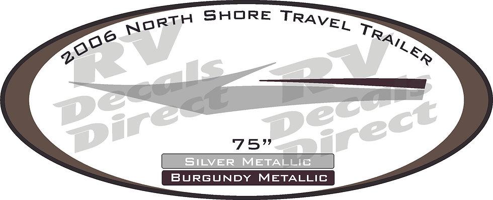 2006 North Shore Travel Trailer