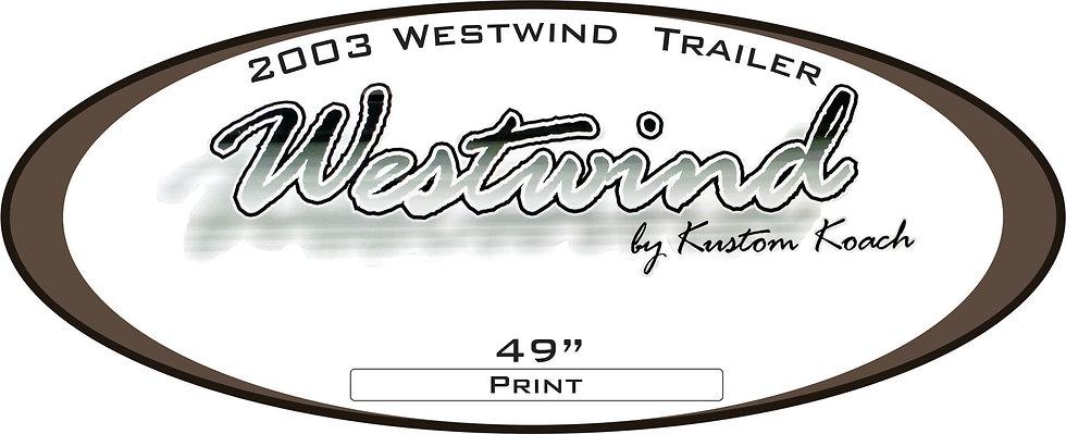 2003 Westwind Travel Trailer
