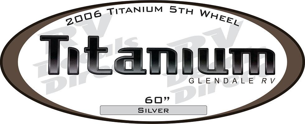 2006 Titanium 5th Wheel