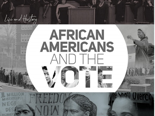 "BHM 2020: ""African Americans and the Vote"""