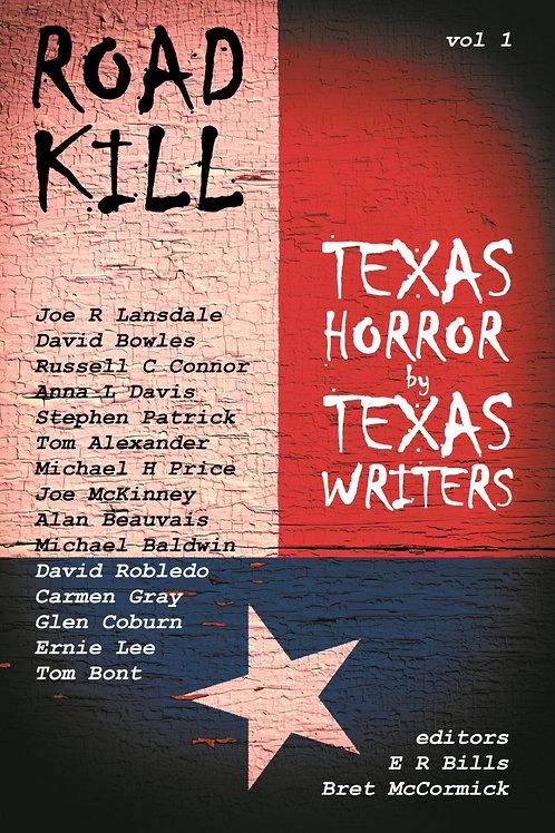 Road Kill : Texas Horror by Texas Writers, Vol 1