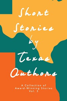 Short Stories by Texas Authors, Vol 3 (paperback)