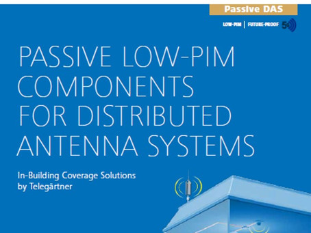 PASSIVE LOW-PIM COMPONENTS FOR DISTRIBUTED ANTENNA SYSTEMS.