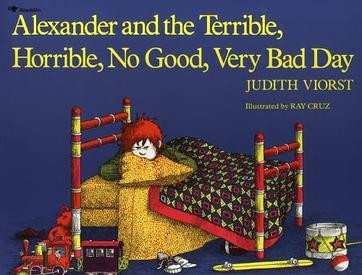 A Musing about Terrible, Horrible, No Good, Very Bad Days