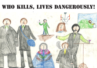 Who kills, lives dangerously!