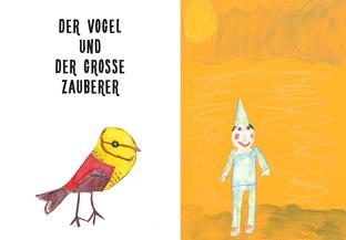 Der Vogel & Der grosse Zauberer