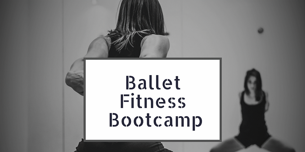 Ballet Fitness Bootcamp Saturday Special