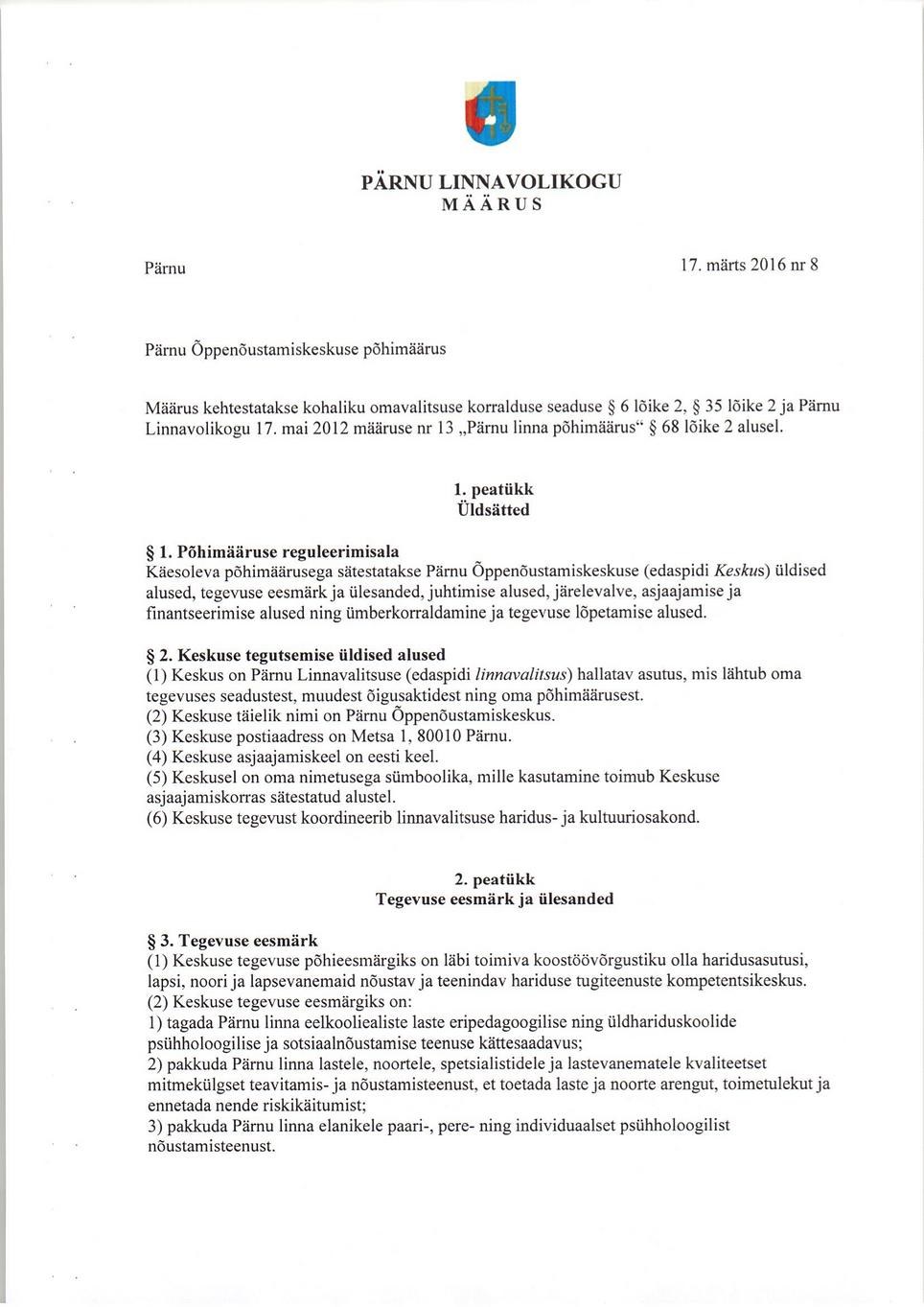 1. Pärnu Õppenõustamiskeskuse põhimäärus