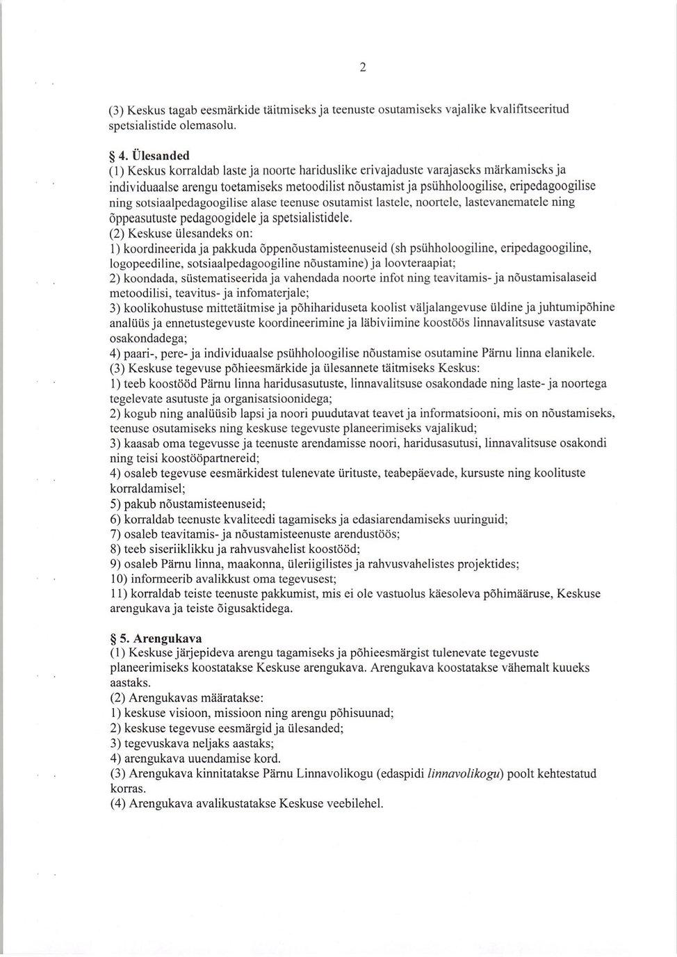 2. Pärnu Õppenõustamiskeskuse põhimäärus