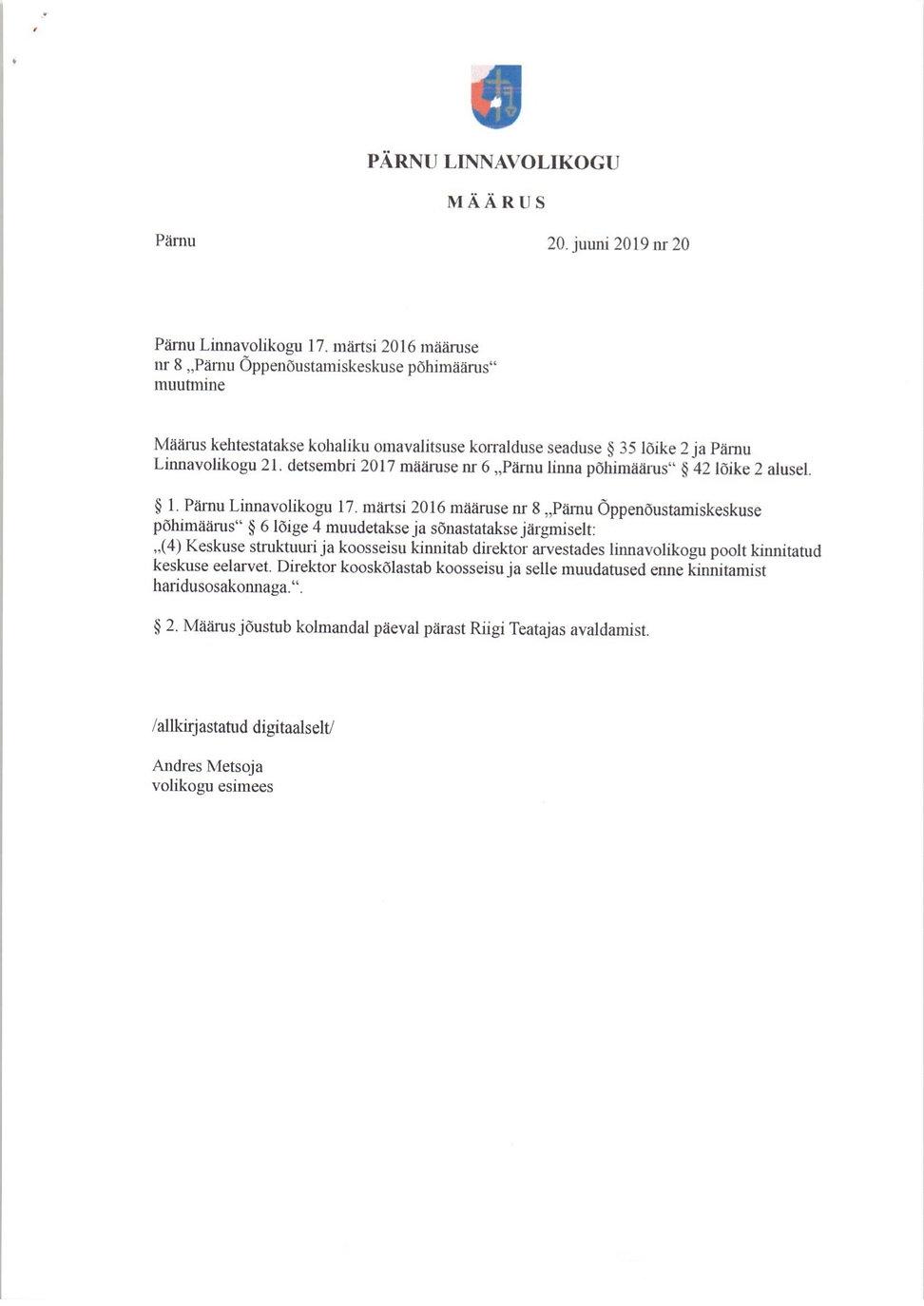 5. Pärnu Õppenõustamiskeskuse põhimäärus