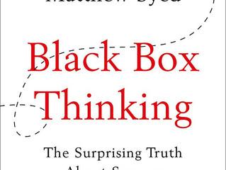 BOTM: Black Box Thinking by Matthew Syed