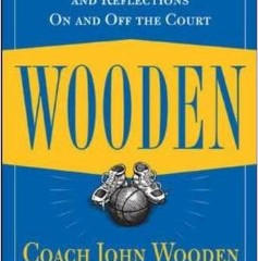 Book of the Month: Wooden: A Lifetime of Observations and Reflections On and Off the Court by John W